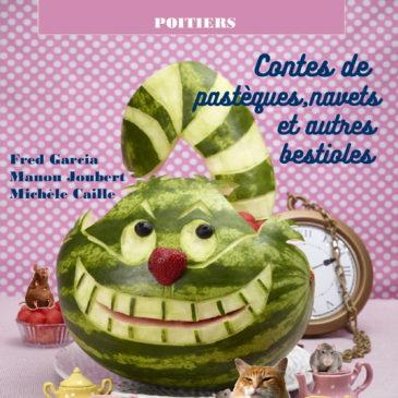 Samedi 10 Octobre 10 h 30 à Poitiers: Pasteques, Navets et autres bestioles
